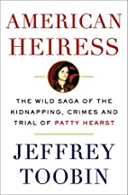 American Heiress: The Wild Saga of the…