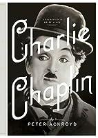 Charlie Chaplin: A Brief Life…