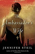 The Ambassador's Wife: A Novel by…