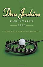 Unplayable Lies: (The Only Golf Book…