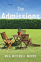 The Admissions: A Novel by Meg Mitchell…