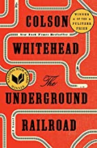 The Underground Railroad (Pulitzer Prize…