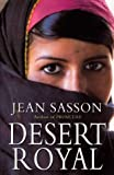 Sasson, Jean: Desert Royal