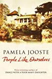 Jooste, Pamela: People Like Ourselves