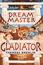 Gladiator by Theresa Breslin