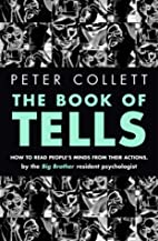 Book of Tells by Peter Collett