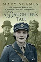A Daughter's Tale: The Memoir of Winston and…