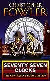 Fowler, Christopher: Seventy-seven Clocks