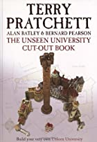 The Unseen University Cut Out Book by Terry…