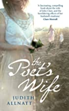 The Poet's Wife by Judith Allnatt