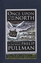 Once Upon a Time in the North by Philip…