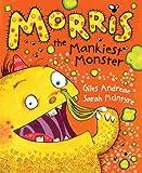 Andreae, Giles: Morris the Mankiest Monster