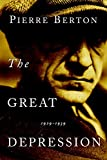 Berton, Pierre: The Great Depression: 1929-1939