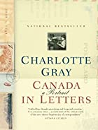 Canada: A Portrait in Letters, 1800-2000 by&hellip;