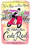 Izzo, Kim: The Fabulous Girl's Code Red: A Guide to Grace Under Pressure