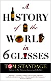 Tom Standage: A History of the World in Six Glasses