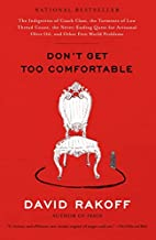Don't Get Too Comfortable by David…