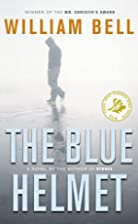 The Blue Helmet by William Bell