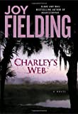 Fielding, Joy: Charley's Web
