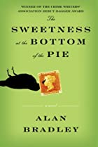 The Sweetness at the Bottom of the Pie by…