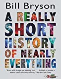 Bryson, Bill: A Really Short History of Nearly Everything