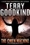Goodkind, Terry: The Omen Machine (Sword of Truth, Book 12)