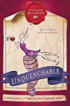 Unquenchable: A Tipsy Quest for the…