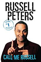 Call Me Russell by Russell Peters