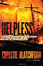 Helpless: Caledonia's Nightmare of Fear…