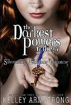 Darkest Powers Trilogy Omnibus by Kelley…