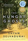 Selvadurai, Shyam: The Hungry Ghosts