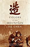 Chen, Da: Colors of the Mountain
