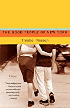 The Good People of New York by Thisbe Nissen