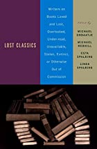 Lost Classics: Writers on Books Loved and…