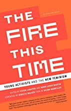 The Fire This Time: Young Activists and the…