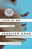 Egan, Jennifer: Look at Me