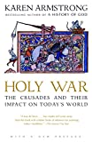 Armstrong, Karen: Holy War: The Crusades and Their Impact on Today's World