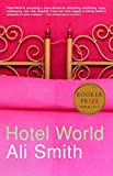 Smith, Ali: Hotel World