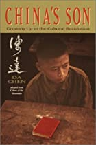 China's Son: Growing Up in the Cultural…