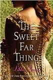 Bray, Libba: The Sweet Far Thing (Gemma Doyle, Book 3)