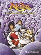 Akiko and the Journey to Toog by Mark…