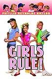 Naylor, Phyllis Reynolds: Girls Rule! (Boy/Girl Battle)