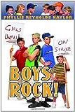 Naylor, Phyllis Reynolds: Boys Rock! (Boy/Girl Battle)