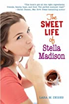The Sweet Life of Stella Madison by Lara M.…