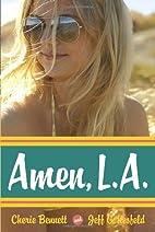Amen, L.A. by Cherie Bennett