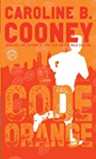 Code Orange by Caroline B. Cooney
