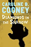 Cooney, Caroline B.: Diamonds in the Shadow