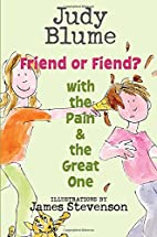 Friend or Fiend? with the Pain and the Great…