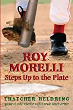 Roy Morelli Steps Up to the Plate by…