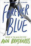 Brashares, Ann: Forever in Blue: The Fourth Summer of the Sisterhood (The Sisterhood of the Traveling Pants)